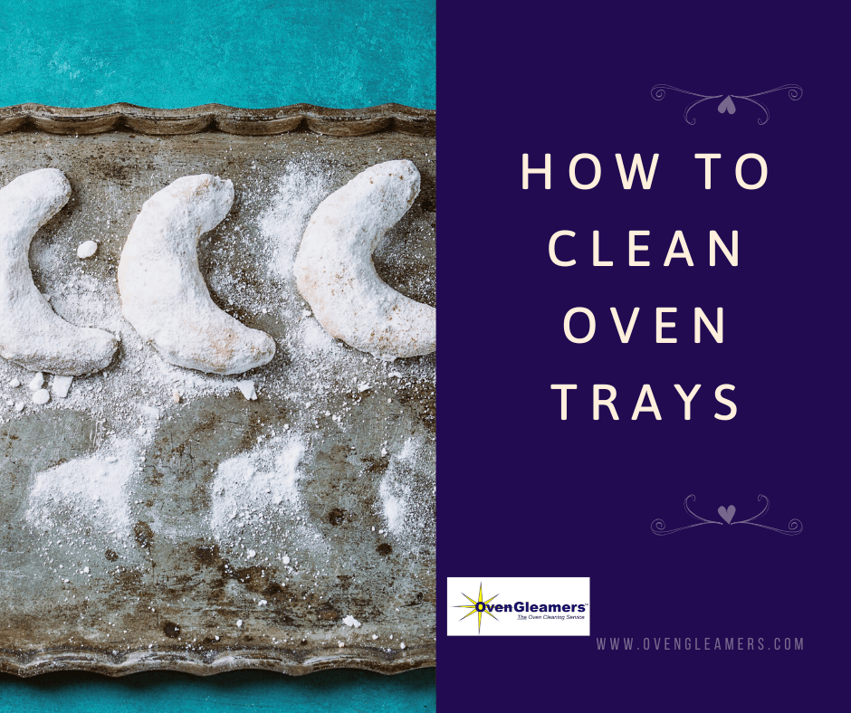 how to clean oven trays